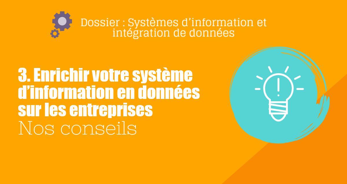 Enrichir votre système d'information en données sur les entreprises