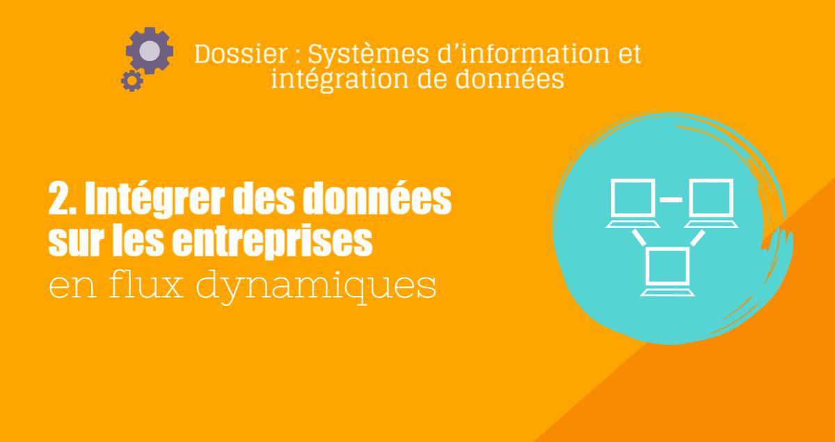 Intégrer des informations sur les entreprises dans système d'information